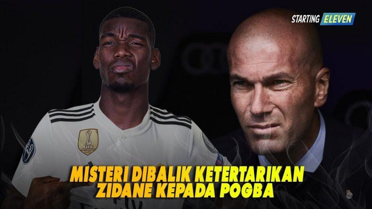 Apa Yang Membuat Zidane Sangat Menyukai Paul Pogba?
