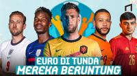 7 Pemain Bintang yang Diuntungkan Dengan Penundaan Euro 2020