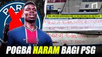 Mengapa Penggemar PSG Menolak Keras Kedatangan Paul Pogba