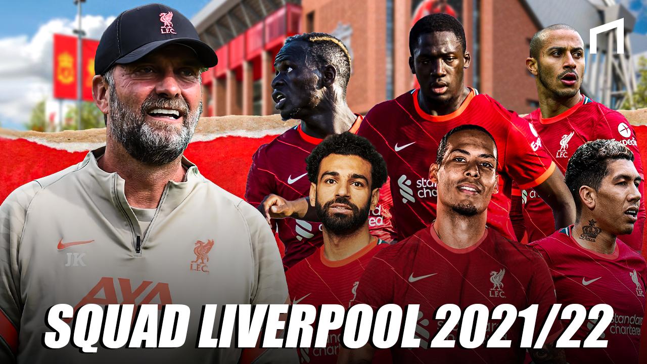 Meraba Kekuatan Liverpool Musim Depan 202122