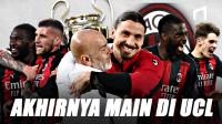 Setelah 7 Tahun Lamanya Menyambut Kembalinya AC Milan Di Panggung Eropa