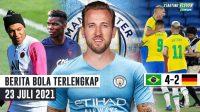 Harry Kane Ditawar Man City Rp 3T - Mbappe & Pogba Ogah Perpanjang Kontrak - Brasil SIKAT Jerman