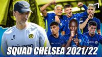 Meraba Kekuatan Chelsea di Musim Depan 202122