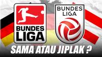 Kenapa Bundesliga Juga Ada di Austria
