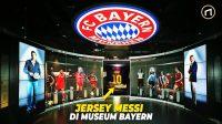 Mengapa Ada Jersey Lionel Messi di Museum Bayern