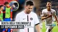 Messi Justru Bikin Lemah PSG - Griezmann Dihujat Fans, Felix Membela - Setelah 3 Tahun, Ozil Kembali Cetak Gol