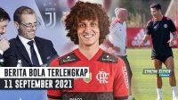 UEFA Ejek Madrid, Barca & Juve 🤫 RESMI David Luiz ke Flamengo 🥳 Ronaldo Debut Lawan Newcastle