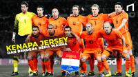 Tak Sesuai Dengan Bendera, Mengapa Jersey Timnas Belanda Berwarna Oren